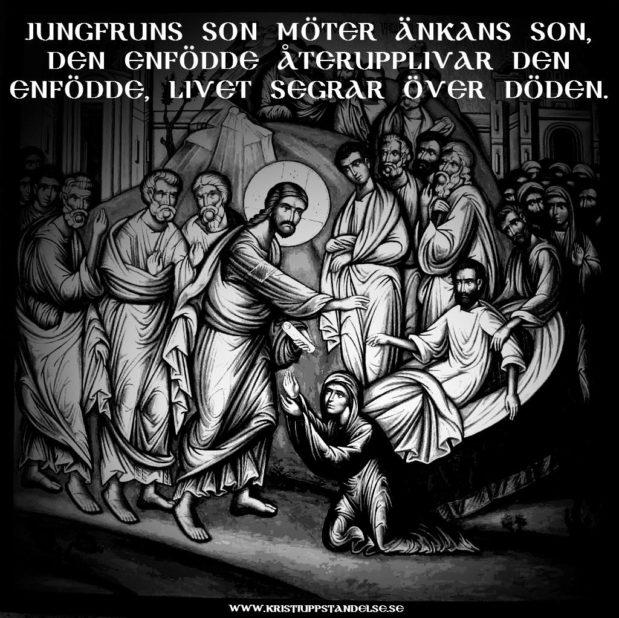 Predikan 181007: Jungfruns son möter änkans son